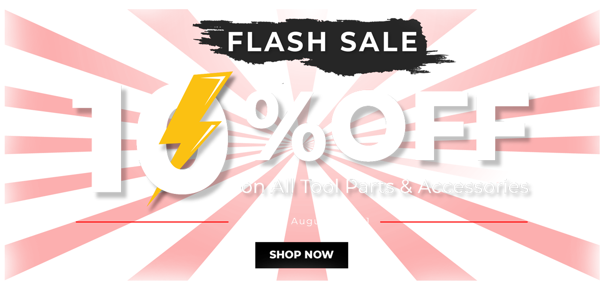 10% Off on Tool Parts & Accessories