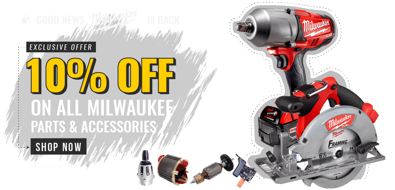 10% off on All Milwaukee Tool Parts